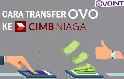 Cara Transfer OVO ke CIMB Niaga
