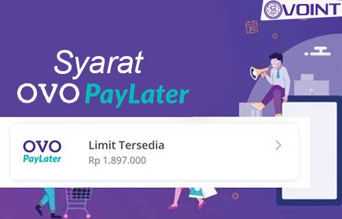 Syarat OVO PayLater