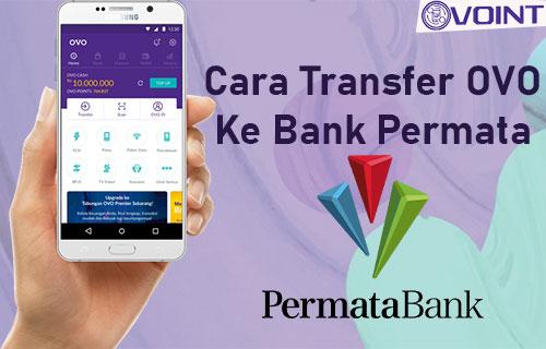 Cara Transfer OVO Ke Bank Permata Terbaru
