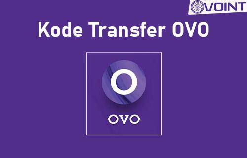 Kode Transfer OVO Semua Bank Terbaru
