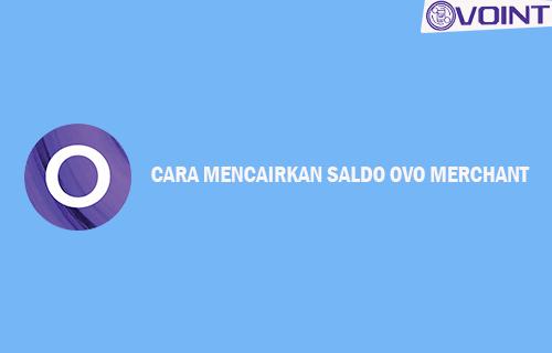 Cara Mencairkan Saldo OVO Merchant Mitra GrabFood