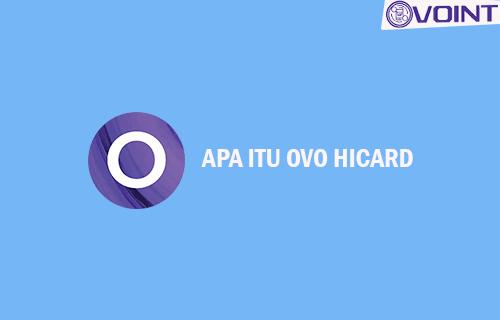 Apa Itu OVO HiCard