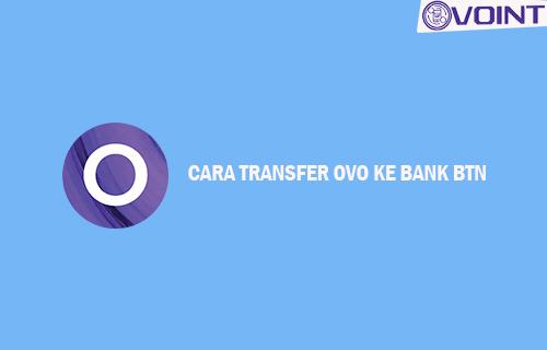 Cara Transfer OVO ke Bank BTN