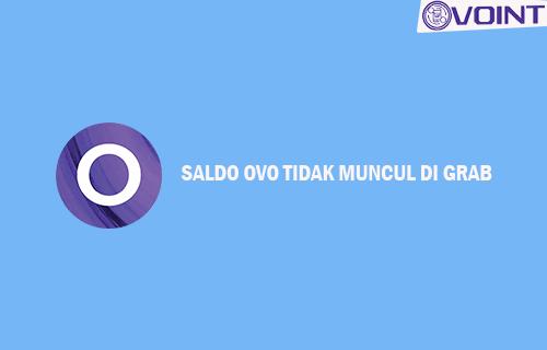Saldo OVO Tidak Muncul di Grab