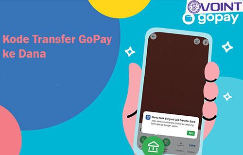 Kode Transfer GoPay ke DANA