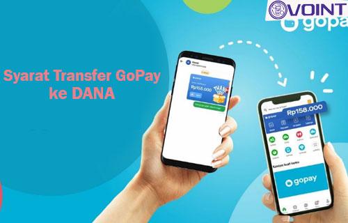 Syarat Transfer GoPay ke DANA