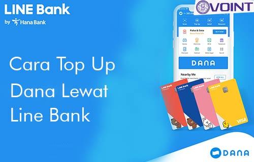 Cara Top Up DANA Lewat Line Bank dan Biaya Admin