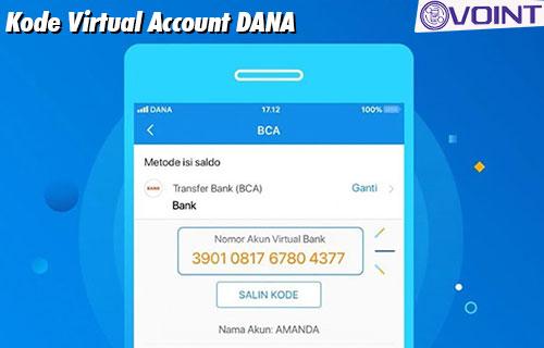 Kode Virtual Account DANA dari Fungsi Cara Melihat