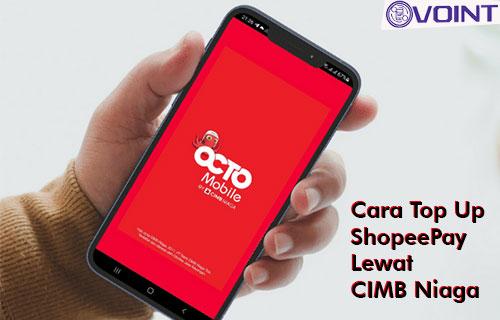 Cara Top Up ShopeePay Lewat CIMB Niaga