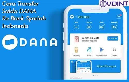 Cara Transfer Saldo DANA ke Bank Syariah Indonesia