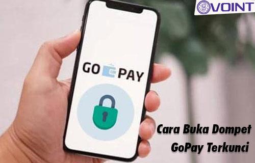 Syarat dan Cara Buka Dompet GoPay Terkunci