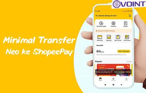 Minimal Transfer Neo ke ShopeePay