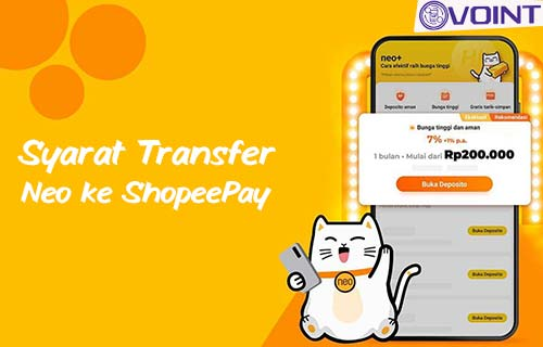 Syarat Transfer Neo ke ShopeePay